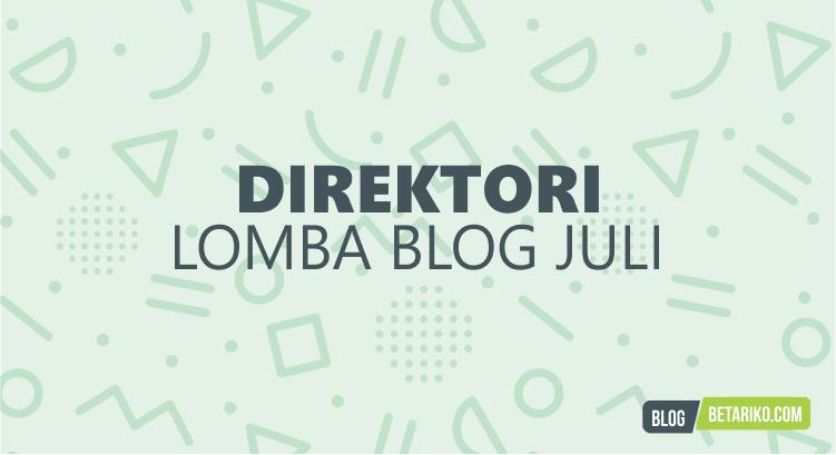 Direktori Informasi Lomba Blog Juli 2018