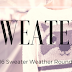 Sweater Weather 2016 Roundup