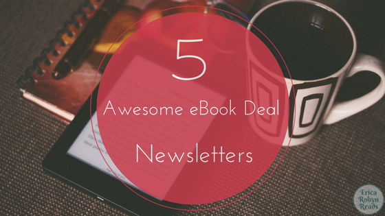 5 Awesome eBook Deal Newsletters You Need To Subscribe To