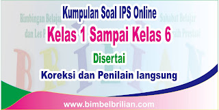 Kumpulan Soal IPS Online Kelas 1 Sampai Kelas 6 SD