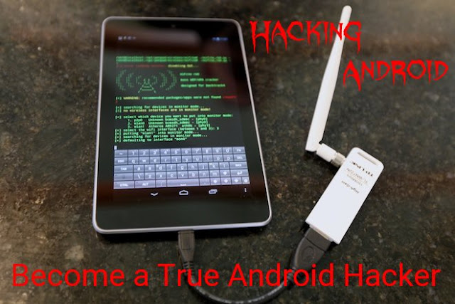 Hacking with Android - Become a True Android Hacker - TheHackTech