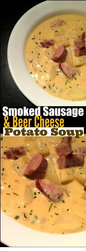 Smoked Sausage & {Beer Cheese} Potato Soup