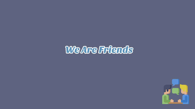 Unit 3 - We Are Friends