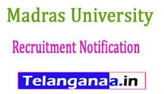 Madras University Recruitment Notification 2017