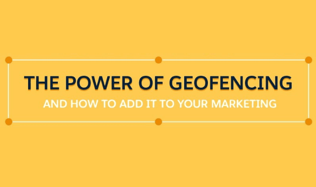 The Power of Geofencing and How to Add It to Your Marketing