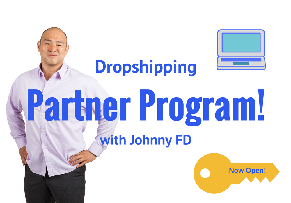 Dropshipping Partner Program! | JohnnyFD com - Follow the Journey of