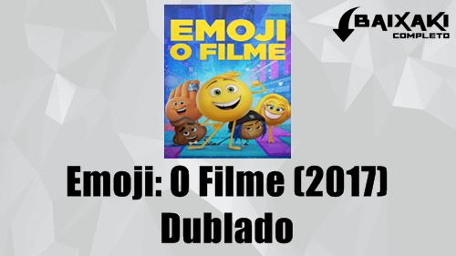 Emoji O Filme (2017) Dublado 720p e 1080p