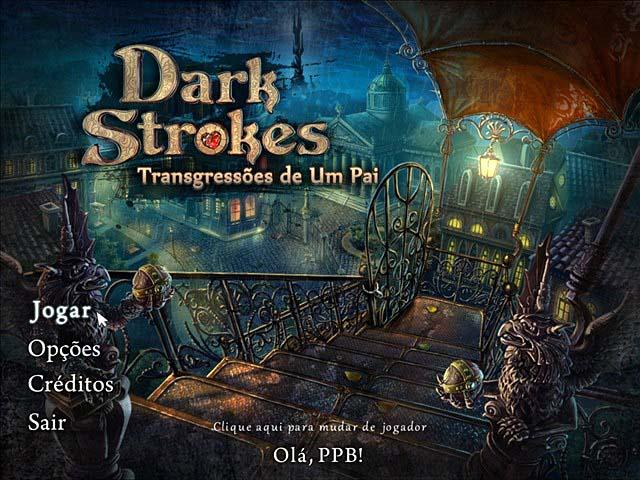 Dark Strokes - Transgressões de Um Pai