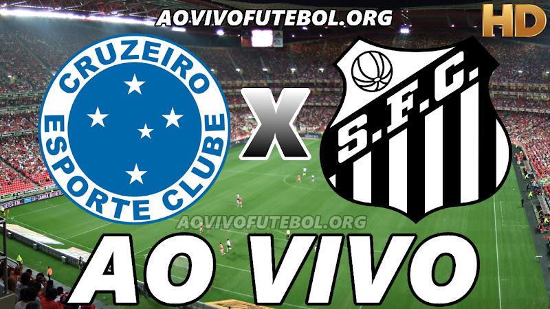 Assistir Cruzeiro x Santos Ao Vivo HD