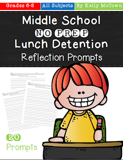https://www.teacherspayteachers.com/Product/Middle-School-NO-PREP-Lunch-Detention-Reflection-Prompts-2564306