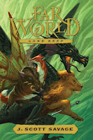 Far World: Land Keep Book 2 by J. Scott Savage