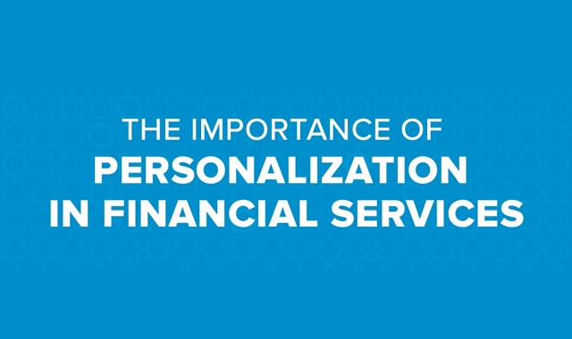 The Importance of Personalization for Financial Services