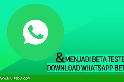 Cara Download dan Menjadi Beta Tester WhatsApp