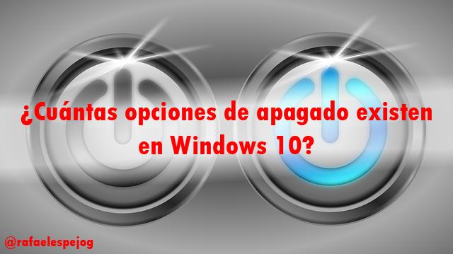 cuantas opciones de apagado existen en windows 10