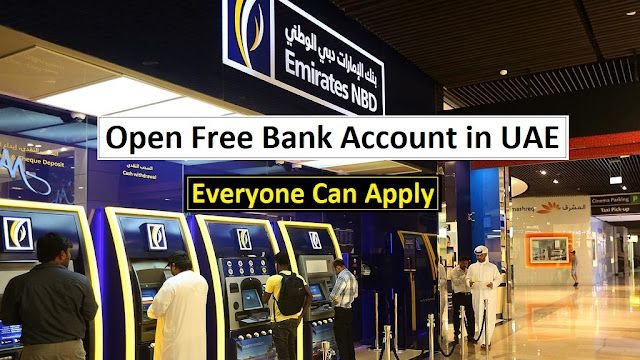 Open bank account in uae, bank account opening in UAE, the best bank in UAE for Expats, Emirates NBD