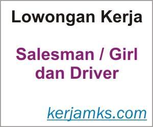 Lowongan Kerja Driver dan Salesman