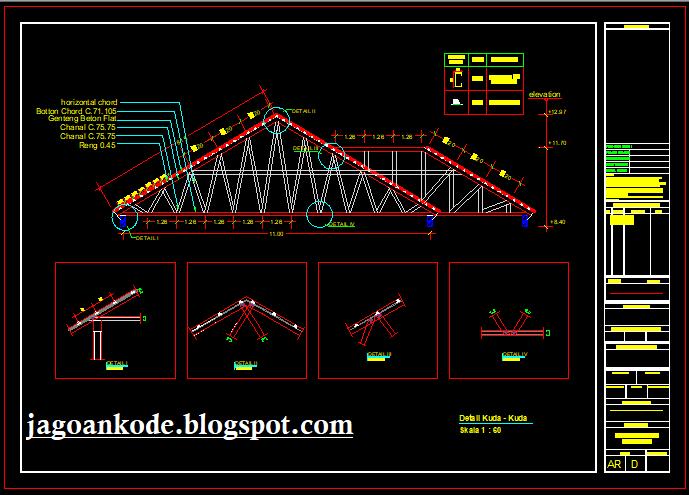 Detail Rangka Kuda Kuda Atap Baja Ringan Autocad File Dwg Jagoan
