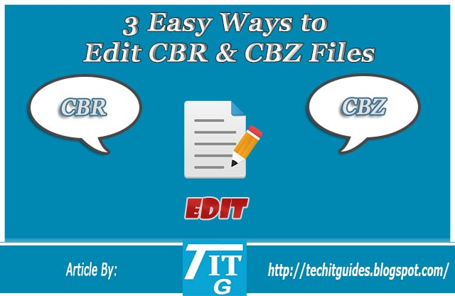 3 Easy Ways to Edit CBR CBZ Files