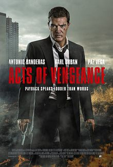 Sinopsis Pemain genre Film  Acts of Vengeance (2017)