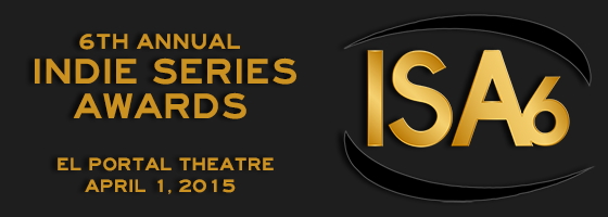 Additional Presenters Announced for the 6th Annual Indie Series Awards
