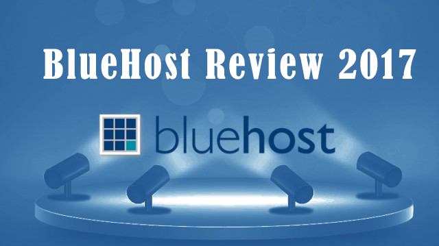 BlueHost Review 2017 - A Leading Hosting Provider Worldwide