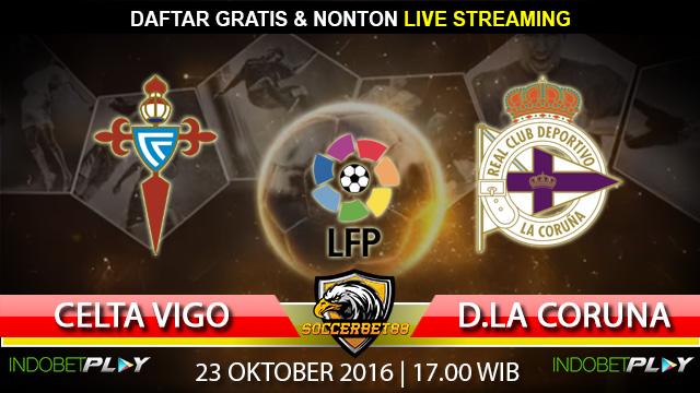 Prediksi Celta Vigo vs D. La Coruna 23 Oktober 2016 (Liga Spanyol)