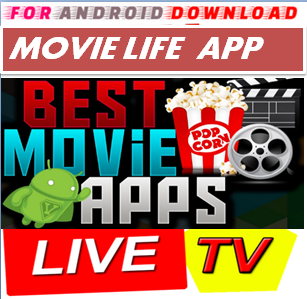 Download Free MovieLife IPTV Movie or TVShow Update -Watch Free Cable Movies on Android  Watch Free Premium Cable Movies On Android or PC