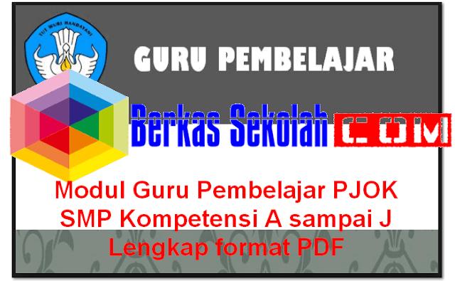 Download Modul Guru Pembelajar PJOK SMP Kompetensi A sampai J Lengkap format PDF
