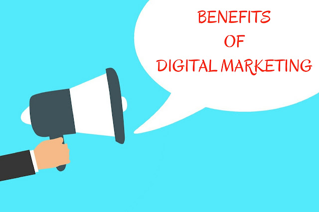 Top 6 Benefits Of Digital Marketing In Modern Era