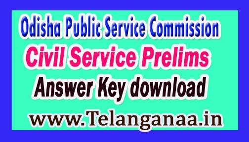 Odisha Public Service Commission OPSC Civil Service Prelims Answer Key download