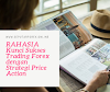 RAHASIA Kunci Sukses Trading Forex dengan Strategi Price Action