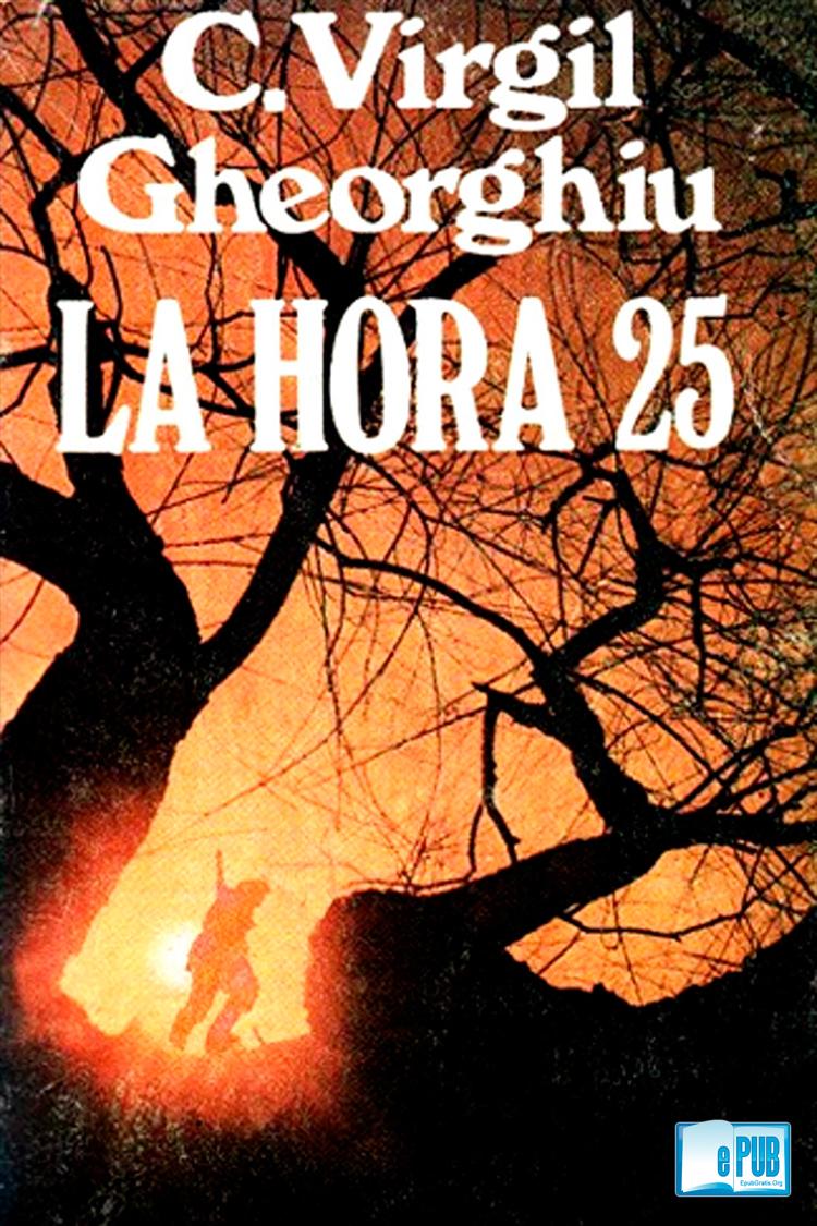 La hora 25 – Virgil Gheorghiu