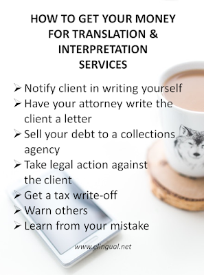 What To Do When You Don't Get Paid For Your Translation Or Interpretation Services   www.elingual.net