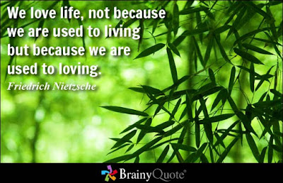 quotes about love: we love life, not because, we are used to living,