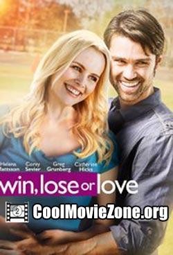 Win, Lose or Love (2015)