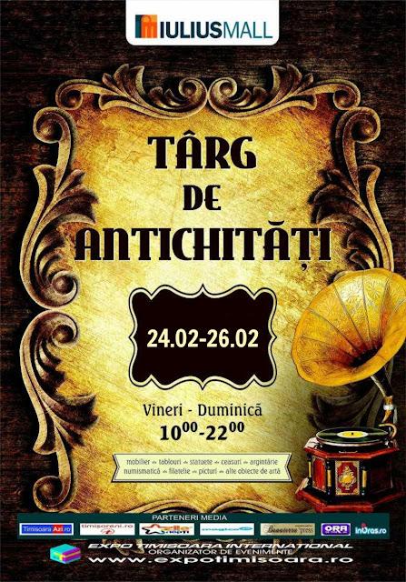 Târg de Antichități la Timisoara (24-26 feb 2017)