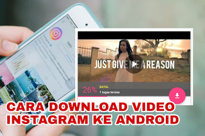 Cara Download Video Instagram ke Galeri Android