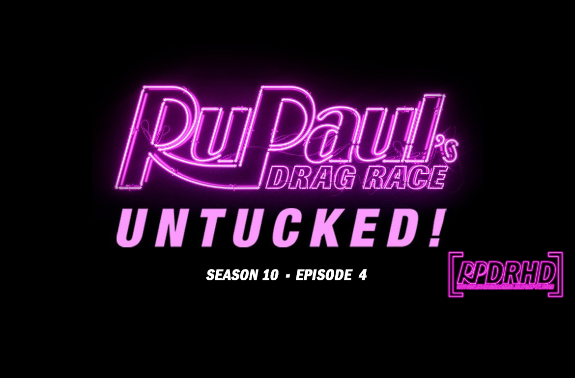 Watch Online, RuPaul's Drag Race, Untucked, Season 10, Episode 4, The Last Ball on Earth (Itunes Version 1080p, Web Rip 1080p, Download from MEGA and DRIVE)
