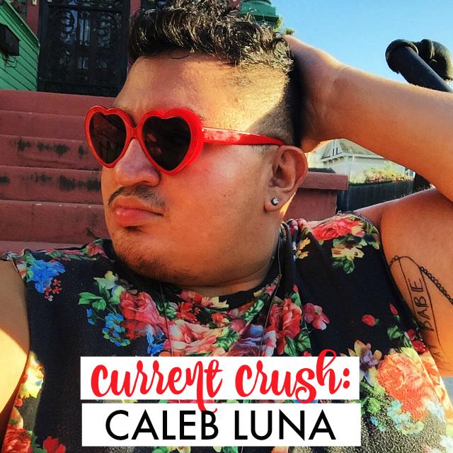 5a5894461875 CURRENT CRUSH: CALEB LUNA | The Militant Baker | Bloglovin'