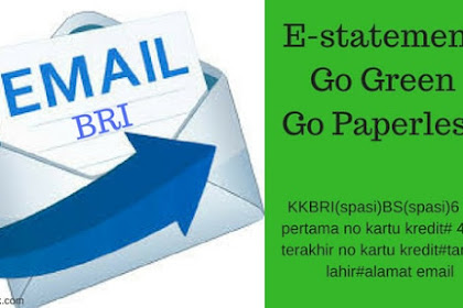 Cara Daftar e-statement Kartu Kredit BRI - Tagihan Via Email