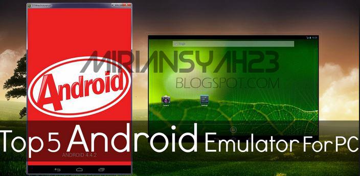 5 Emulator Android Terbaik Yang Ringan Untuk Pc Dan Laptop