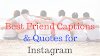 Best Instagram Captions for Friends