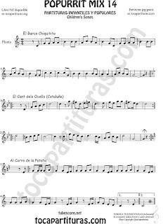 Partitura de Flauta Travesera, flauta dulce y flauta de pico Popurrí Mix 14 Chiquitito, El Cant dels Ocells, Al corro de la patata Sheet Music for Flute and Recorder