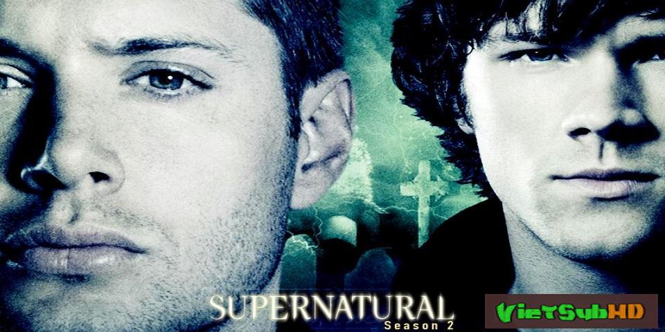 Phim Siêu nhiên (Phần 2) Trailer VietSub HD | Supernatural (Season 2) 2006