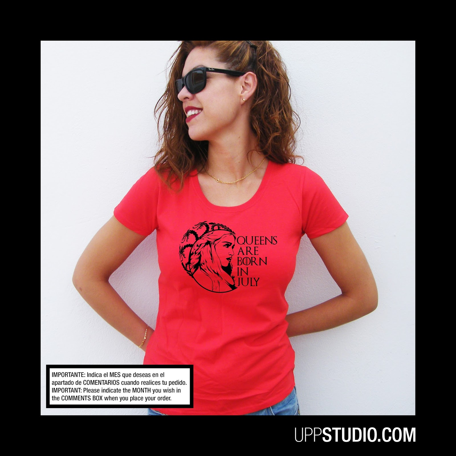 http://www.uppstudio.com/Camiseta-Queens-Are-Born-In-Personalizable?utm_source=SPEC&utm_medium=Blog&utm_campaign=GOTSPEC&utm_term=GOTSPEC