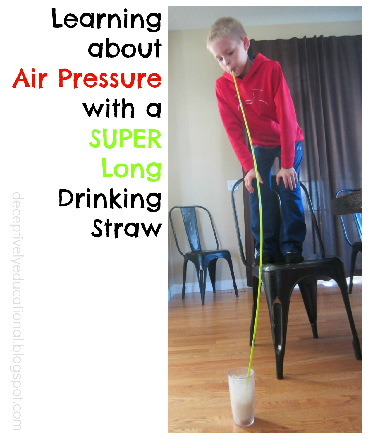 Relentlessly Fun Deceptively Educational Learning About Air Pressure With A Super Long