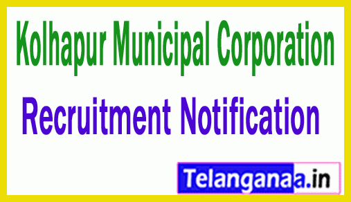 Kolhapur Municipal Corporation Recruitment Notification
