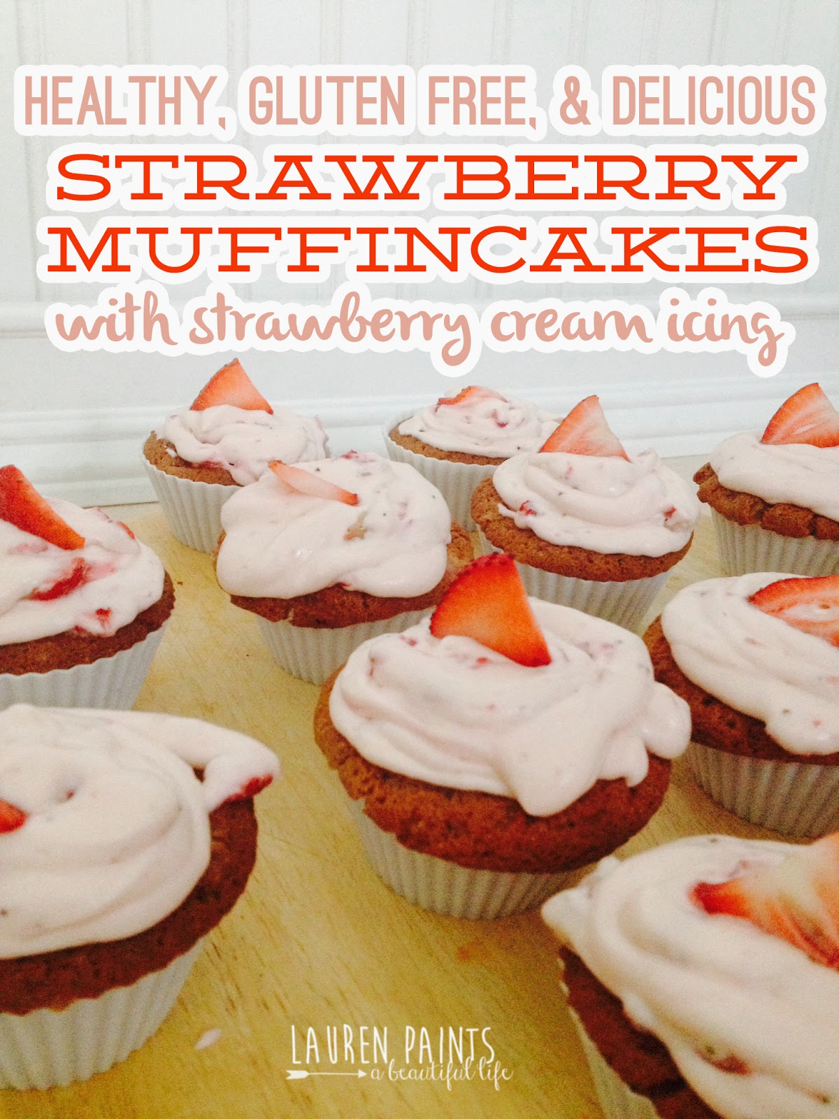 "Healthy, Gluten Free, and Delicious Strawberry ""Muffincake"" recipe with a Strawberry Cream Icing"