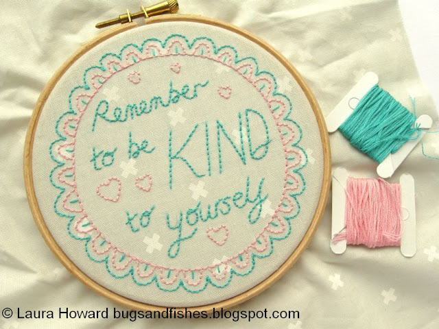 http://bugsandfishes.blogspot.co.uk/2014/09/be-kind-to-yourself-free-embroidery.html