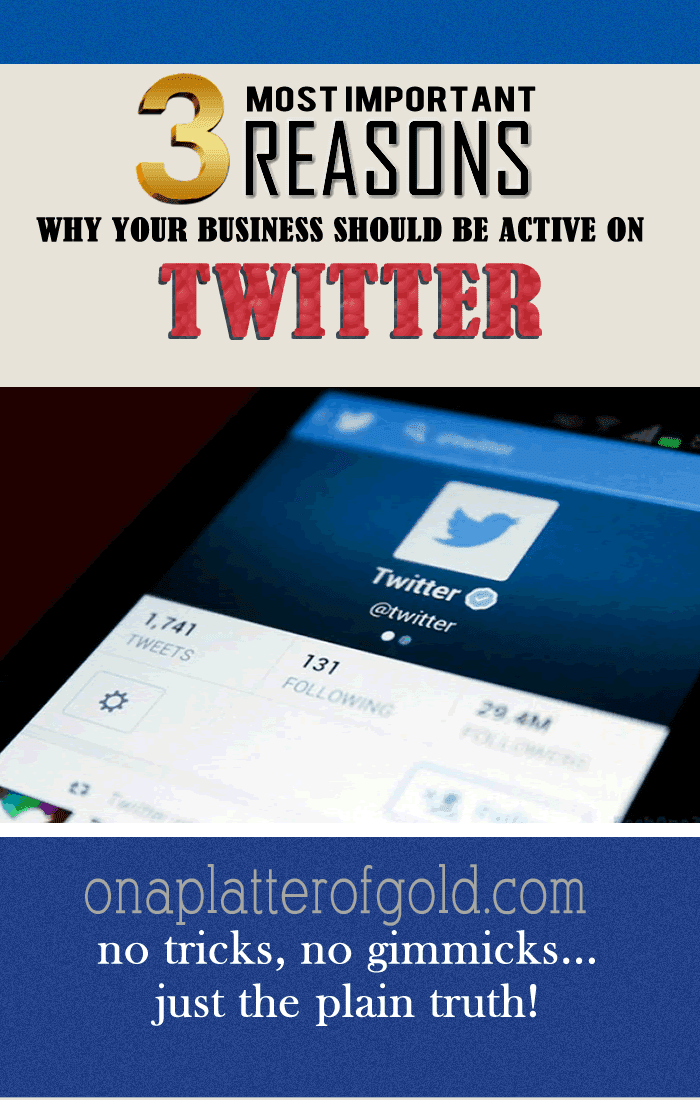 Still Don't Know Why Your Business Should Be Active On Twitter? Here Are Top 3 Most Important Reasons